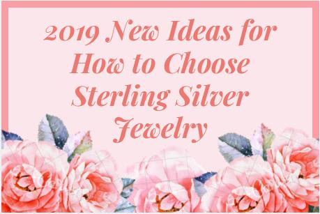 Choose Sterling Silver Jewelry